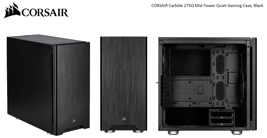 Corsair Carbide Series 275Q Mid-Tower Quiet ATX Case, 2x 3.5', 4x 2.5'. Up to 360mm Radiator, VGA 370mm, CPU 170mm.  Black