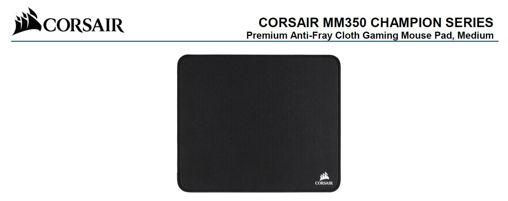 Corsair MM350 Champion Series Medium Anti-Fray Cloth Gaming Mouse Pad. 320 x 270mm 2 Years Warranty